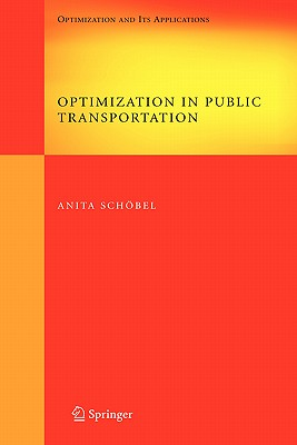 Optimization in Public Transportation By Schobel, Anita